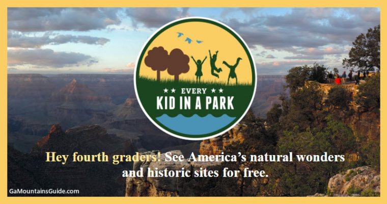 Free Annual National Parks Pass for 4th Graders! GaMountainsGuide.com