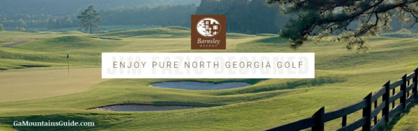 Barnsley Resort Golf in the Georgia Mountains
