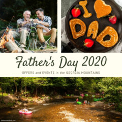Events and Offers in the Ga Mountains for Father's Day 2020